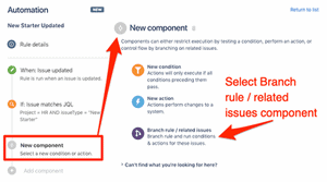 Select new rule branch and related issues component in Jira